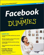 Facebook for Dummies : 4th Edition - Carolyn Abram