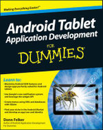Android Tablet Application Development for Dummies : For Dummies (Lifestyles Paperback) - Donn Felker