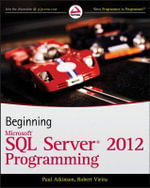 Beginning Microsoft SQL Server 2012 Programming - Paul Atkinson