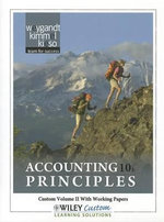 Accounting Principles, Custom Volume II with Working Papers : Prepared for Use in the Department of Accounting, Paradise Valley Community College; Phoenix, Arizona - Jerry J Weygandt