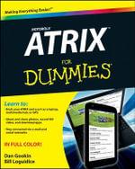 Motorola Atrix for Dummies - Dan Gookin