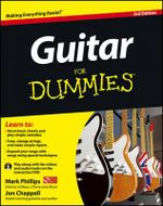 Guitar For Dummies : 3rd Edition with DVD - Mark Phillips