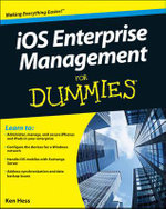 IOS Enterprise Management For Dummies - Kenneth Hess