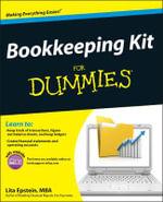 Bookkeeping Kit for Dummies : For Dummies (Lifestyles Paperback) - Lita Epstein