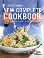 Weight Watchers New Complete Cookbook : All Measurements are in USA pounds & ounces - Weight Watchers