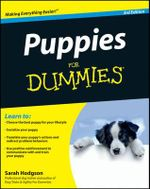 Puppies for Dummies : 3rd Edition - Sarah Hodgson