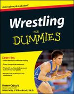 Wrestling For Dummies : For Dummies (Lifestyles Paperback) - Henry Cejudo
