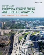 Principles of Highway Engineering and Traffic Analysis - Fred L. Mannering