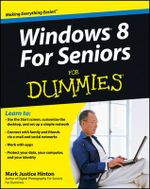 Windows 8 for Seniors For Dummies : For Dummies (Lifestyles Paperback) - Mark Justice Hinton
