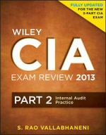 Wiley CIA Exam Review 2013 : Internal Audit Practice - Rao Vallabhaneni