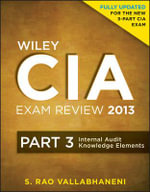 Wiley CIA Exam Review 2013 : Internal Audit Knowledge Elements - Rao Vallabhaneni