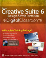 Adobe Creative Suite 6 Design & Web Premium Digital Classroom - Jennifer Smith