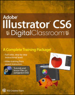 Adobe Illustrator CS6 Digital Classroom : Digital Classroom - Jennifer Smith