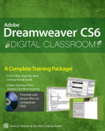 Adobe Dreamweaver CS6 Digital Classroom : Digital Classroom - Jeremy Osborn