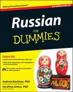 Russian For Dummies : For Dummies (Lifestyles Paperback) : 2nd Edition with CD - Andrew Kaufman
