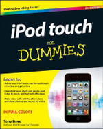 IPod Touch for Dummies : 3rd Edition - Tony Bove