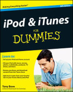 iPod and iTunes for Dummies : 9th Edition - Tony Bove