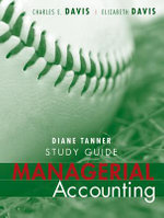 Managerial Accounting : Study Guide - Charles E. Davis