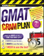 CliffsNotes GMAT Cram Plan : Cliffsnotes Cram Plan - William Ma