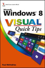 Windows 8 Visual Quick Tips - Paul McFedries