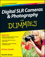 Digital SLR Cameras & Photography for Dummies : 4th Edition - David D. Busch