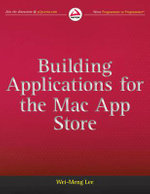 Building Applications for the Mac App Store : Wrox Blox - Lee, Jenny
