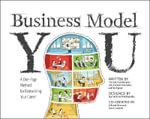 Business Model You : A One-Page Method For Reinventing Your Career - Timothy Clark