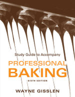 Professional Baking : Study Guide - Wayne Gisslen