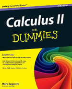 Calculus II for Dummies - 2nd Edition : For Dummies (Lifestyles Paperback) - Mark Zegarelli