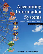 Accounting Information Systems : The Processes and Controls - Leslie Turner