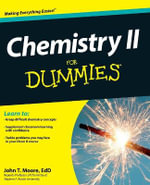 Chemistry II For Dummies : For Dummies (Lifestyles Paperback) - John T. Moore
