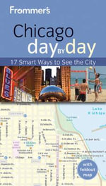 Frommer's Chicago Day by Day : Frommer's Day by Day - Pocket - Laura Tiebert