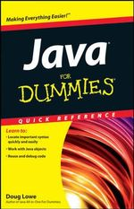 Java For Dummies Quick Reference : For Dummies: Quick Reference (Computers) - Doug Lowe