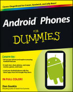 Android Phones For Dummies - Dan Gookin