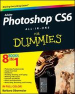 Photoshop CS6 All-in-One For Dummies - Barbara Obermeier
