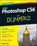 Photoshop CS6 For Dummies : For Dummies - Peter Bauer