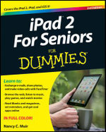 Ipad 2 for Seniors for Dummies : 3rd Edition - Nancy C. Muir