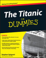 The Titanic For Dummies : For Dummies (Lifestyles Paperback) - Stephen Spignesi