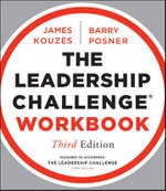 The Leadership Challenge Workbook : 3rd Edition - James M. Kouzes