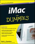 IMac for Dummies : 7th Edition - Mark L. Chambers