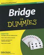 Bridge For Dummies : For Dummies - Eddie Kantar