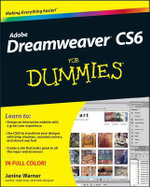 Dreamweaver CS6 For Dummies : For Dummies (Lifestyles Paperback) - Janine Warner
