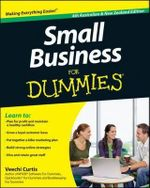 Small Business For Dummies 4E Australian & New Zealand - Veechi Curtis
