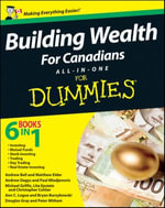 Building Wealth All-in-One For Canadians For Dummies - Bryan Borzykowski