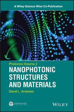 Photonics : Nanophotonic Structures and Materials: Volume 2 - David L. Andrews