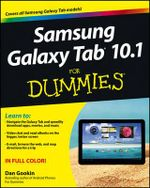 Samsung Galaxy Tab 10.1 for Dummies : For Dummies - Dan Gookin