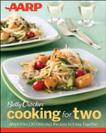 AARP/Betty Crocker Cooking for Two - Betty Crocker