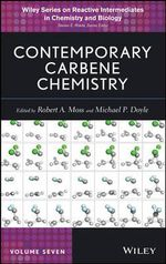 Contemporary Carbene Chemistry - Robert A. Moss