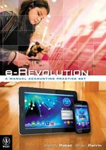 Erevolution - a Manual Accounting Practice Set - Wendy Pabst