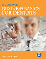 Business Basics for Dentists - David O. Willis